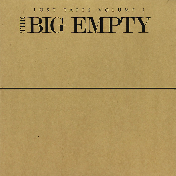 The Big Empty. Lost Tapes Volume 1 & 2 (2 LP)