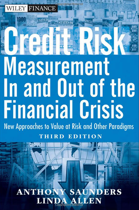 Credit Risk Management In and Out of the Financial Crisis bob litterman quantitative risk management a practical guide to financial risk