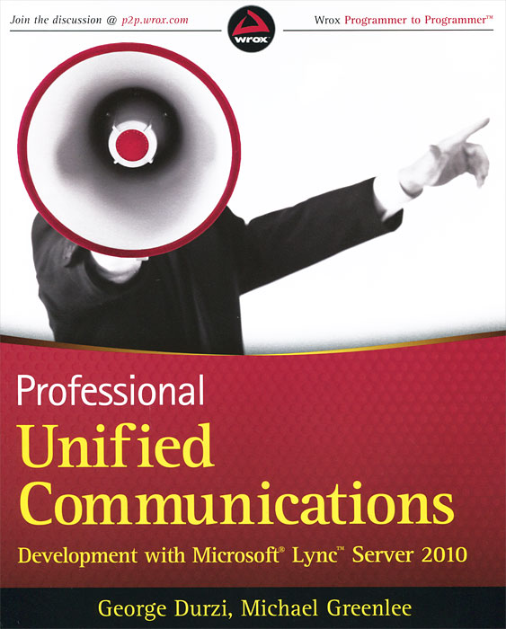 Professional Unified Communications Development with Microsoft Lync Server 2010 office live communications server