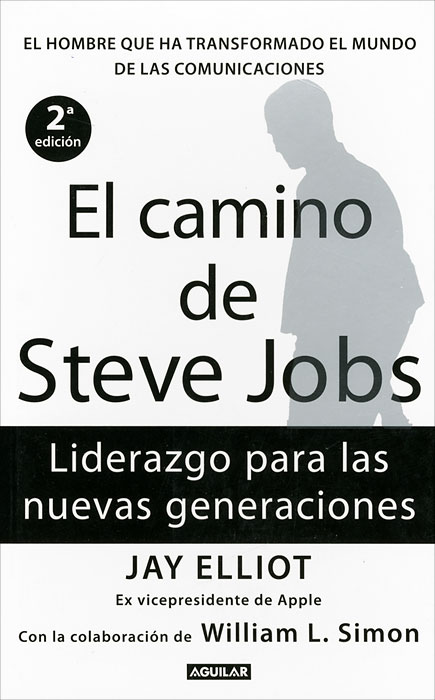 El camino de Steve Jobs: El hombre que ha transformado el mundo de las comunicaciones yukari iwatani kane haunted empire apple after steve jobs