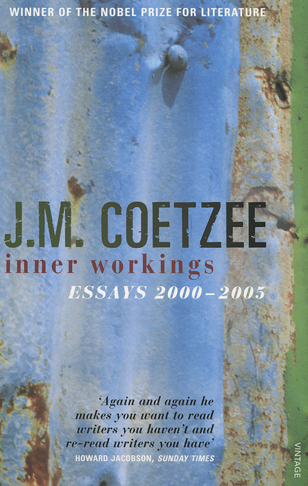 Inner Workings: Literary Essays 2000-2005