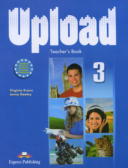 Virginia Evans, Jenny Dooley Upload 3: Teacher's Book english with crosswords 3 dvdrom