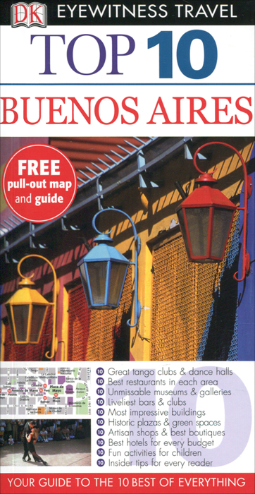 Фото Buenos Aires: Top 10 dk eyewitness top 10 travel guide scotland