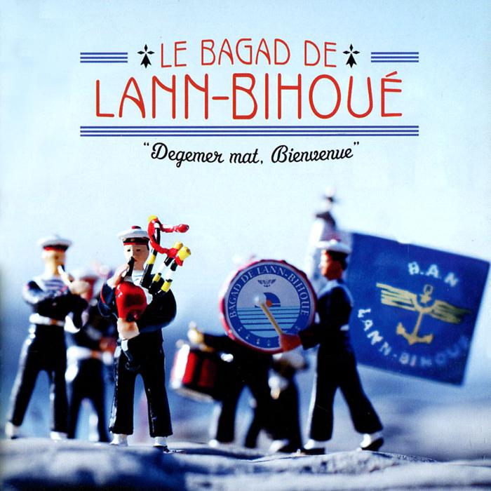 Le Bagad De Lann-Bihoue. Degemer Mat, Bienvenue