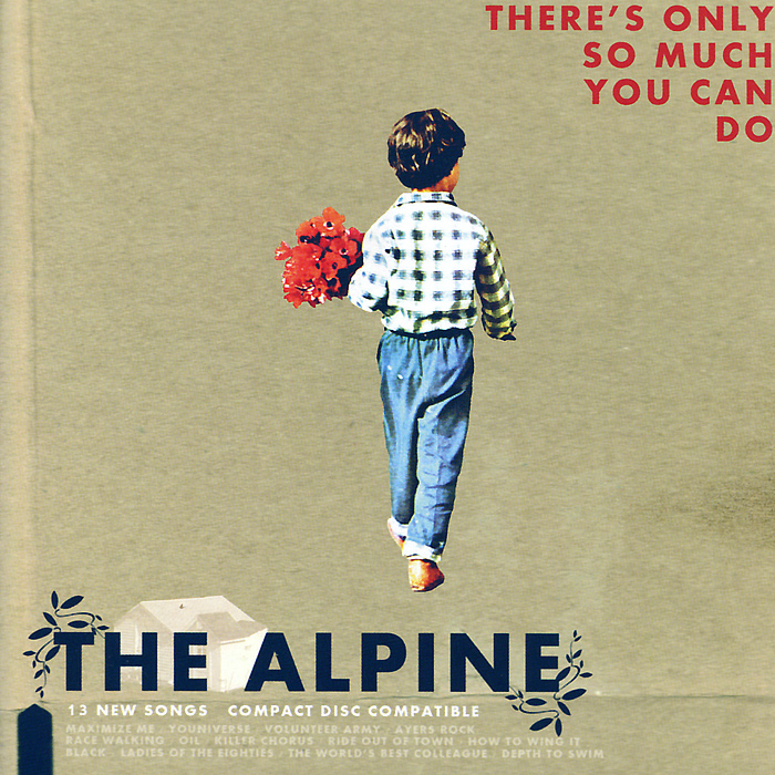 The Alpine The Alpine. There's Only So Much You Can Do женские часы axcent of scandinavia x59984 631