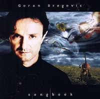 Zakazat.ru Goran Bregovic. Song Book