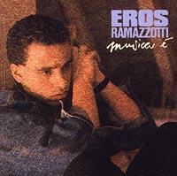 Эрос Рамазотти Eros Ramazzotti. Musica E лонгслив remix remix mp002xw0qs3h