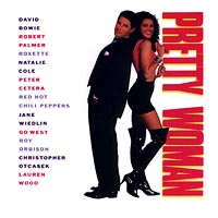 Pretty Woman. Original Motion Picture Soundtrack