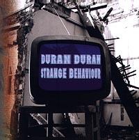 Duran Duran Duran Duran. Strange Behaviour on my own