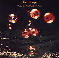 Deep Purple Deep Purple. Who Do We Think We Are. Remaster who we are