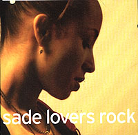 Sade.  Lovers Rock SONY BMG Russia