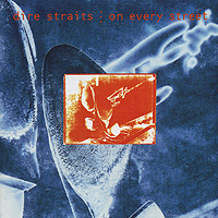 Dire Straits. On Every Street
