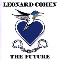 Леонард Коэн Leonard Cohen. The Future alex lightman the future engine