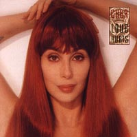 Cher. Love Hurts