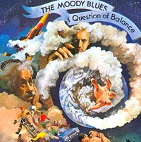 The Moody Blues. A Question Of Balance