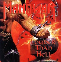 Manowar. Louder Then Hell