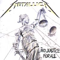 Metallica Metallica. ...And Justice For All pragmatism and justice