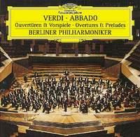 Berliner Philharmoniker,Клаудио Аббадо Giuseppe Verdi. Overtures and Preludes. Claudio Abbado