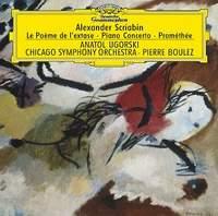 Scriabin: Le poeme de l`extase Op. 54; Scriabin: Piano Concerto in F sharp minor Op. 20; Scriabin: Promethee Op. 60