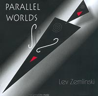 Lev Zemlinski. Parallel Worlds