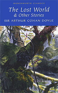 The Lost World & Other Stories doyle a the lost world