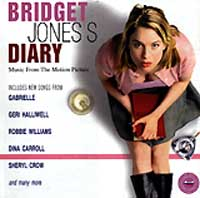Bridget Jones`s Diary. Music From The Motion Picture