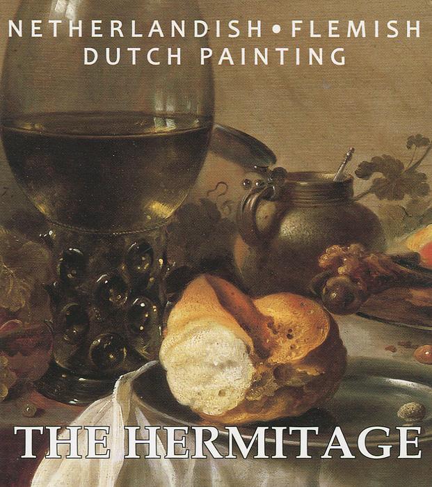 The Hermitage: Netherlandish: Flemish: Dutch Painting купить ван плас 3
