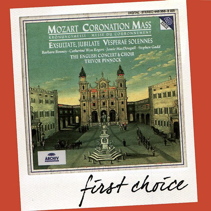 The English Concert & Choir, Trevor Pinnock. Mozart. Coronation Mass / Vesperae Solennes