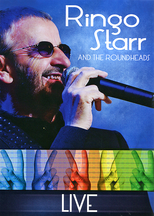 Ringo Starr: And The Roundheads Live ringo starr ringo starr y not