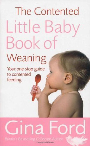 Contented Little Baby Book Of Weaning