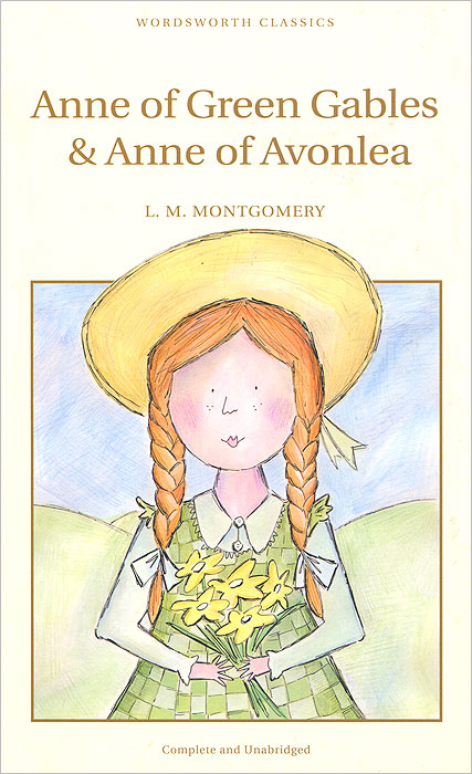 Anne of Green Gables & Anne of Avonlea lucy maud montgomery anne of green gables