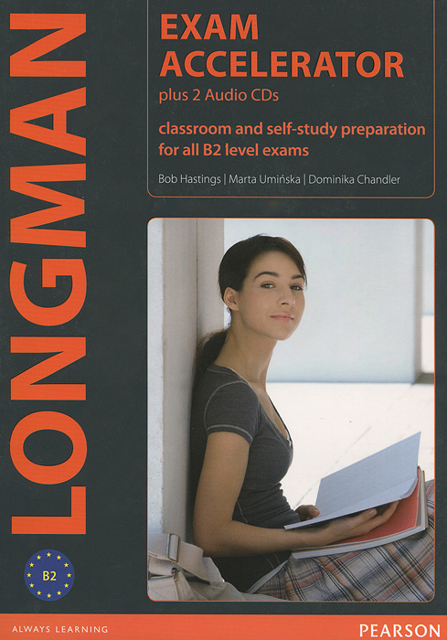 Exam Accelerator Classroom and Self-Study Preparation for all B2 Level Exams + 2 CD-ROM