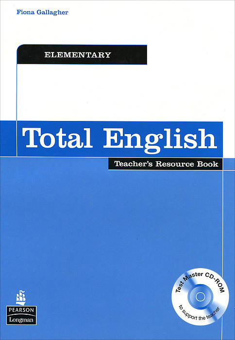 Total English: Elementary: Teacher's Resource Book (+ CD-ROM) murphy r essential grammar in use 3rd edition classware for elementary students of english dvd rom