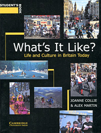 What's It Like? Life and Culture in Britain Today: Student's Book linda mcdowell working lives gender migration and employment in britain 1945 2007