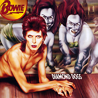 David Bowie. Diamond Dogs