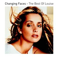 Louise.  Changing Faces, Best Of Louise . ...