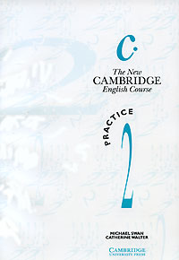 The New Cambridge English Course. Practice 2 driscoll l cambridge english skills real reading 3 with answers