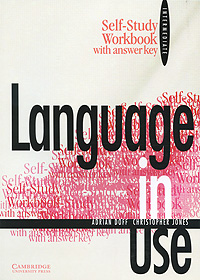 Language in Use Intermediate: Self-Study Workbook with Answer Key bill mascull business vocabulary in use intermediate second edition with answer