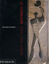 Le Corbusier: Ideas and Forms le corbusier plans 1930 1945