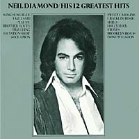 Neil Diamond. His 12 Greatest Hits neil diamond munich