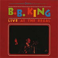 B.B. King. Live At The Regal
