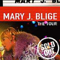 Mary J. Blige. The Tour mary j blige the tour