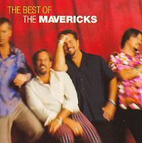 The Mavericks. The Very Best Of