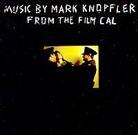 Марк Нопфлер Mark Knopfler. Music By Mark Knopfler From The Film Cal марк нопфлер mark knopfler tracker deluxe limited edition 2 cd dvd 2 lp
