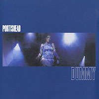 Portishead. Dummy