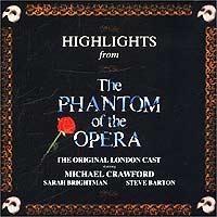 Майкл Кроуфорд,Сара Брайтман,Стив Бартек The Original London. The Phantom Of The Opera (Qs) jennifer bassett the phantom of the opera