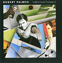 Роберт Палмер Robert Palmer. Addictions. Volume 1 emerson lake palmer emerson lake palmer works volume 1