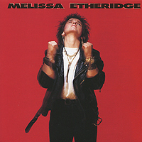 Мелисса Этеридж Melissa Etheridge. Melissa Etheridge david etheridge clarinet for dummies