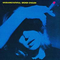 Мэриэнн Фэйтфулл Marianne Faithfull. Broken English marianne faithfull marianne faithfull broken english
