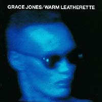 Zakazat.ru: Grace Jones. Warm Leatherette